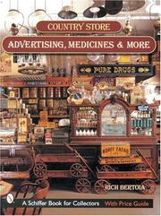 Cover of: Country Store Advertising, Medicines, And More