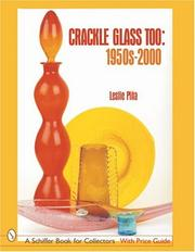 Cover of: Crackle Glass Too, 1950s-2000 | Leslie Pia