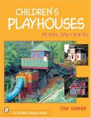 Cover of: Children's Playhouses: Plans and Ideas
