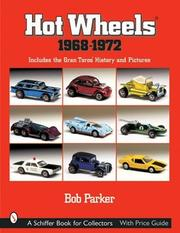 Cover of: Hot Wheels, 1968-1972 | Bob Parker