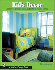 Cover of: Kids Decor: Interior Inspirations, Infants Through Teens (Schiffer Design Book)