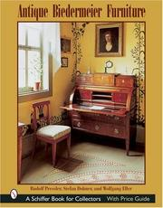 Cover of: Antique Biedermeier Furniture (Schiffer Book for Collectors) | Rudolf Pressler