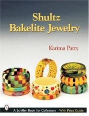 Cover of: Shultz Bakelite Jewelry