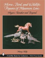 Cover of: Horse, Bird, And Wildlife Figures of Maureen Love