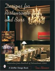 Cover of: Design for Restaurants and Bars Inspiration for 100s of International Hotels (Schiffer Design Book Series) | Tina Skinner