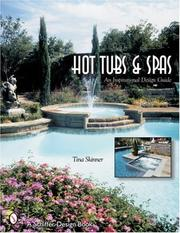 Cover of: Hot Tubs and Spas an Inspirational Design Guide