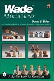 Wade Miniatures by Donna S. Baker