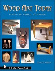 Cover of: Wood art today by Dona Z. Meilach