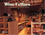 Cover of: Wine Cellars: An Exploration of Stylish Storage