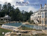 Cover of: Pools, Patios, and Fabulous Outdoor Living Spaces