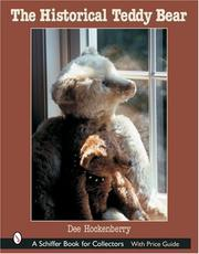 Cover of: The Historical Teddy Bear (Schiffer Book for Collectors) | Dee Hockenberry