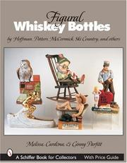 Cover of: Figural Whiskey Bottles | Melissa Cardona