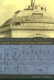 Cover of: Morningside Heights | Andrew S. Dolkart