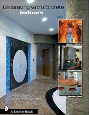 Cover of: Decorating With Concrete Indoors: Fireplaces, Floors, Countertops, & More