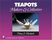 Cover of: Teapots: makers & collectors