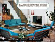 Danish Modern And Beyond by Donna S. Baker