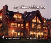 Cover of: Log Home Lifestyles