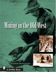 Cover of: Mining in the Old West | Sandor Demlinger