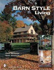 Cover of: Barn Style Living: Design And Plan Inspiration for Timber Frame Homes