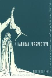 A natural perspective by Northrop Frye