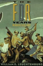 Cover of: The FDR years: on Roosevelt and his legacy