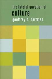 Cover of: The fateful question of culture