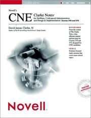 Cover of: Novell's CNE® Clarke Notes for NetWare® 5 Advanced Administration and Design & Implementation