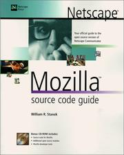 Cover of: Netscape Mozilla Source Code Guide