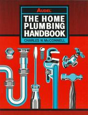 Cover of: The Home Plumbing Handbook, 4th Edition | Charles N. McConnell