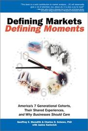 Cover of: Defining markets, defining moments by Geoffrey E. Meredith