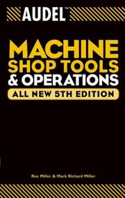 Cover of: Audel machine shop tools and operations | Rex Miller