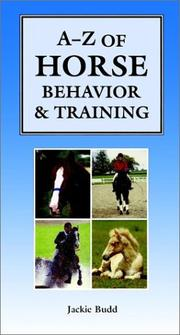 Cover of: A-Z of horse behavior & training | Jackie Budd