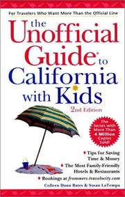 Cover of: The Unofficial Guide to California With Kids (Unofficial Guides) | Colleen Dunn Bates