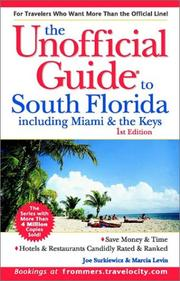 Cover of: The Unofficial Guide to South Florida Including Miami & the Keys (Unofficial Guide to South Florida: Including Miami & the Keys) | Marcia Levin
