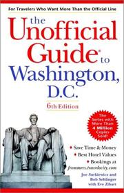 Cover of: The Unofficial Guide to Washington D.C. (Unofficial Guide to Washington, D.C., 6th ed) | Joe Surkiewicz