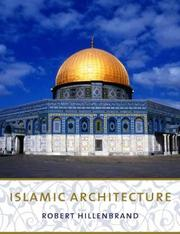 Cover of: Islamic Architecture | Robert Hillenbrand