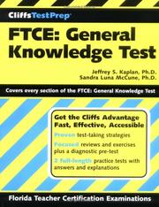 Cover of: CliffsTestPrep FTCE : general knowledge test | Jeffrey S. Kaplan