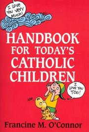 Cover of: Handbook for Today's Catholic Children