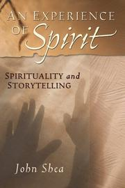 Cover of: An Experience Of Spirit | John Shea