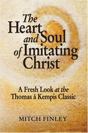 Cover of: The heart and soul of imitating Christ