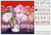Cover of: The Art and Design of Charles Rennie Mackintosh (Postcards)