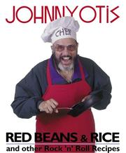 Red beans & rice and other rock n roll recipes