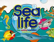 Cover of: Sea life: Four Exciting Information Board Books
