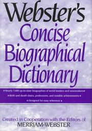 Cover of: Webster's concise biographical dictionary | created in cooperation with the editors of Merriam-Webster Inc.