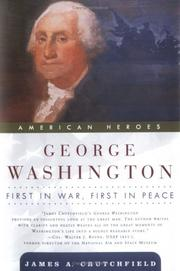 Cover of: George Washington: first in war, first in peace