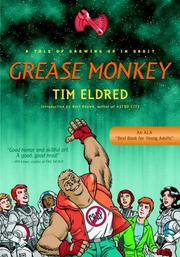 Cover of: Grease Monkey | Tim Eldred