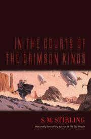 Cover of: In the Courts of the Crimson Kings | S. M. Stirling