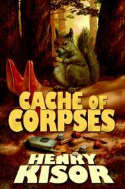Cover of: Cache of Corpses | Henry Kisor