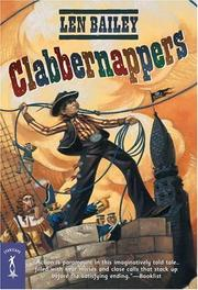 Cover of: Clabbernappers (Starscape) | Len Bailey
