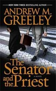 Cover of: The Senator and the Priest
